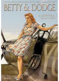 Betty & Dodge ; COFFRET VOL.2 ; T.3 ET T.4 ; le spitfire de la mort - BD Must