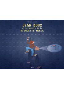 Jean Doux et le mystère de la disquette molle - Delcourt