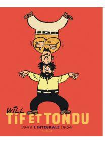 Tif et Tondu - Nouvelle Intégrale, tome 1 - Dupuis