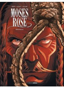 Moses rose - tome 3 - Grand Angle