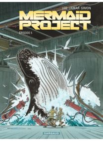 Mermaid Project - tome 5 - Dargaud