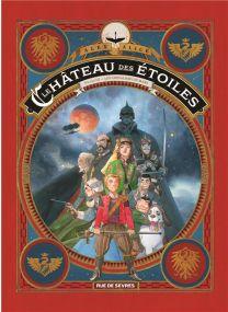 Le château des étoiles ; INTEGRALE VOL.3 ; les chevaliers de Mars - Rue De Sèvres