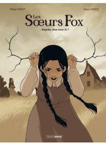 Soeurs fox (les) - Tome 1 - Grand Angle