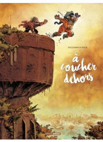 A coucher dehors - tome 2 - Grand Angle