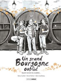 Un grand bourgogne oublie - tome 2 - Grand Angle