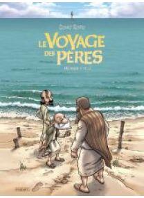 LE VOYAGE DES PERES - INTEGRALE CYCLE 1 - Les éditions Paquet