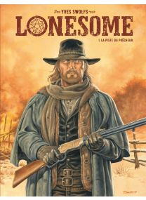 Lonesome - Tome 1 - Le Lombard