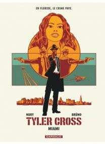 Tyler Cross - tome 3 - Dargaud