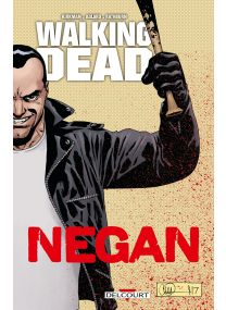 Walking Dead - Negan - Delcourt