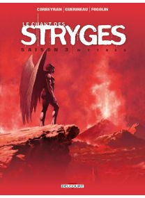 Chant des Stryges Saison 3 - 18 - Mythes - Delcourt