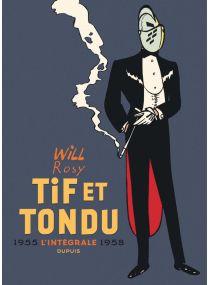 Tome2 : Tif et Tondu - Nouvelle Intégrale, tome 2 - Dupuis