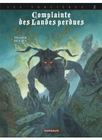 Complainte des landes perdues - Cycle 3 - tome 2 - Dargaud