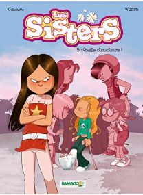 Les Sisters - tome 5: Quelle chouchoute ! - Bamboo