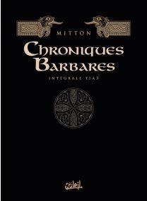 Chroniques barbares Intégrale I - T01 à 03 - Soleil