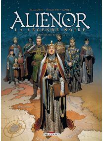 Reines de sang - Aliénor, La Légende Noire - Intégrale T04 à 06 - Delcourt