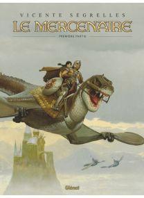 Le Mercenaire - Intégrale Tome 01 - Glénat