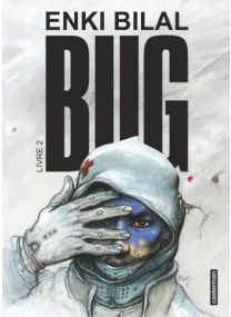 Bug - Tome 2 - Casterman