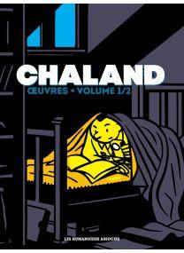 Chaland œuvres - Intégrale petit format V1 - Les Humanoïdes Associés