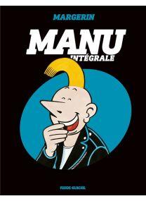 Manu ; INTEGRALE T.1 A T.3 - Fluide Glacial