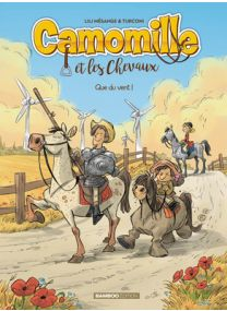 CAMOMILLE ET LES CHEVAUX - Tome 7 - Bamboo