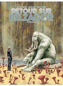 Retour sur Belzagor - Intégrale - Les Humanoïdes Associés