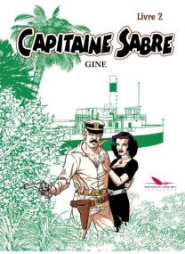 Capitaine Sabre ; INTEGRALE VOL.2 - Long Bec