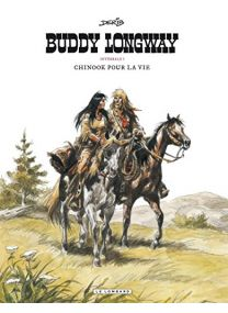Buddy Longway (Intégrale) - tome 1 - Chinook pour la vie - Le Lombard