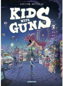 Kids with guns - Tome 2 - Casterman