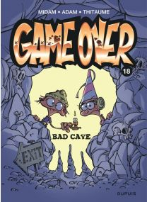 Tome 18 : Bad cave - Dupuis