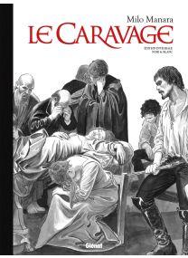 Le Caravage - Intégrale N&B Édition Collector - Glénat