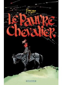 Le Pauvre chevalier - tome 0 - Dargaud