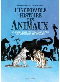 L'incroyable histoire des animaux - Arenes