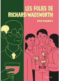 Les folies de Richard Wadsworth - Presque lune