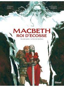 Macbeth, roi d'Écosse - Tome 02 - Glénat