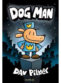 Tome1 : DogMan T1/3 - Dupuis