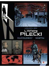 Rendez-vous avec X - L'Affaire Pilecki - Glénat
