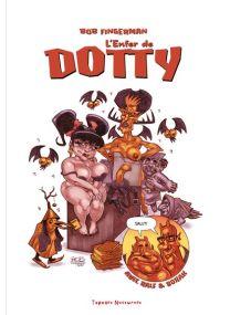 L'Enfer De Dotty - Tapages Nocturnes