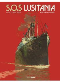 S.O.S Lusitania - intégrale - Grand Angle