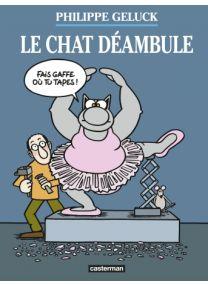 Le Chat déambule - Casterman