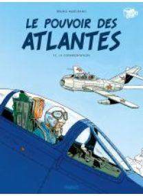 Le pouvoir des atlantes - T2 - L'affrontement - Le Pouvoir des Atlantes - Les éditions Paquet