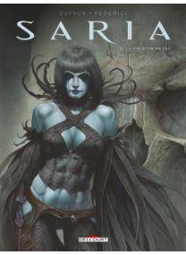 Saria T03 - La Fin d un règne - Delcourt