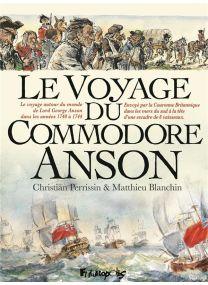 Le Voyage du Commodore Anson - Futuropolis