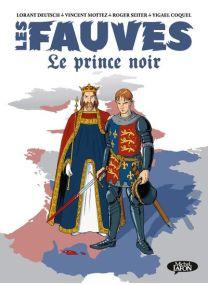 Le Prince Noir - Les fauves - Michel LAFON