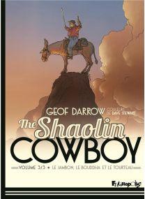 The Shaolin cowboy (Tome 3-Le jambon, le bouddha et le tourteau) - Futuropolis