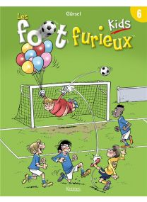 Les Foot Furieux kids T.6 - Kennes Editions