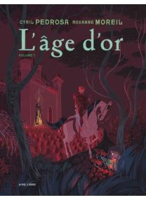 L'âge d'or : TOME2
