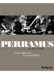 Perramus ; la ville et l'oubli - Futuropolis
