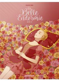 La Belle Endormie - Acte 3 - Dargaud