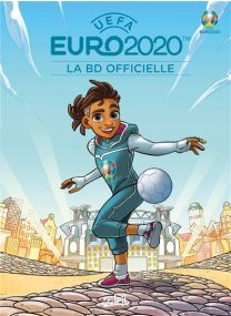 EURO 2020 - La BD officielle - Soleil