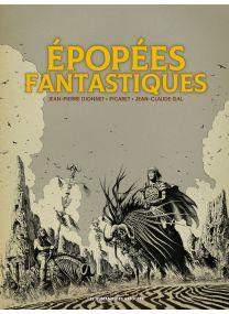 Epopées fantastiques - Intégrale noir et blanc - Les Humanoïdes Associés